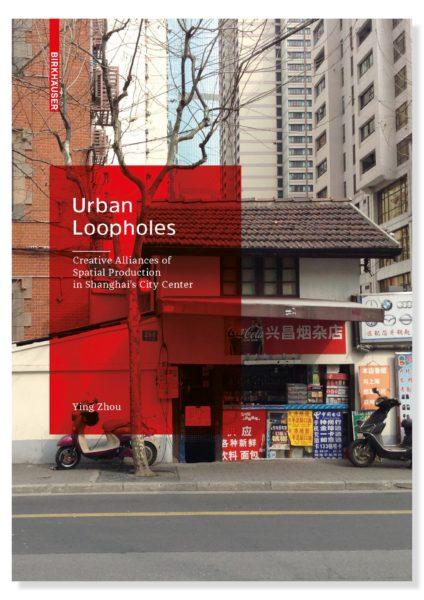 201709_UrbanLoopholes_book_ZHOU_01