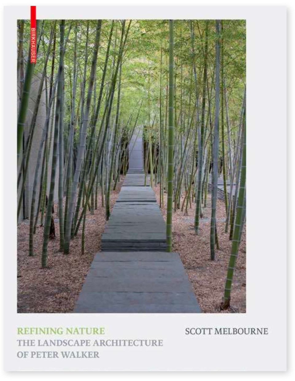 Refining Nature: The Landscape Architecture of Peter Walker