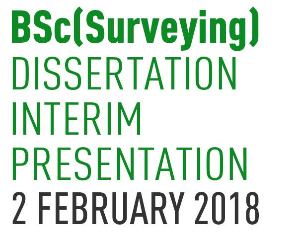 BSc(Surveying) Dissertation Interim Presentation (DIP)