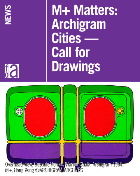 M+ Matters: Archigram Cities – Call for Drawings