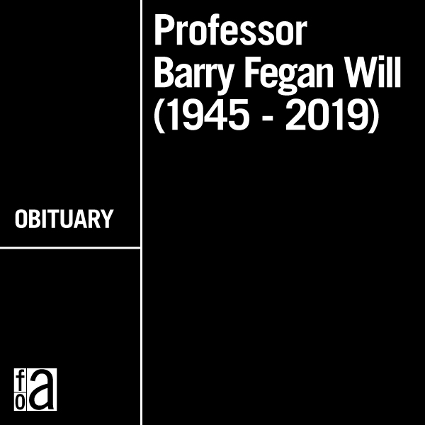 In Memory of Professor Barry Fegan Will (1945-2019)