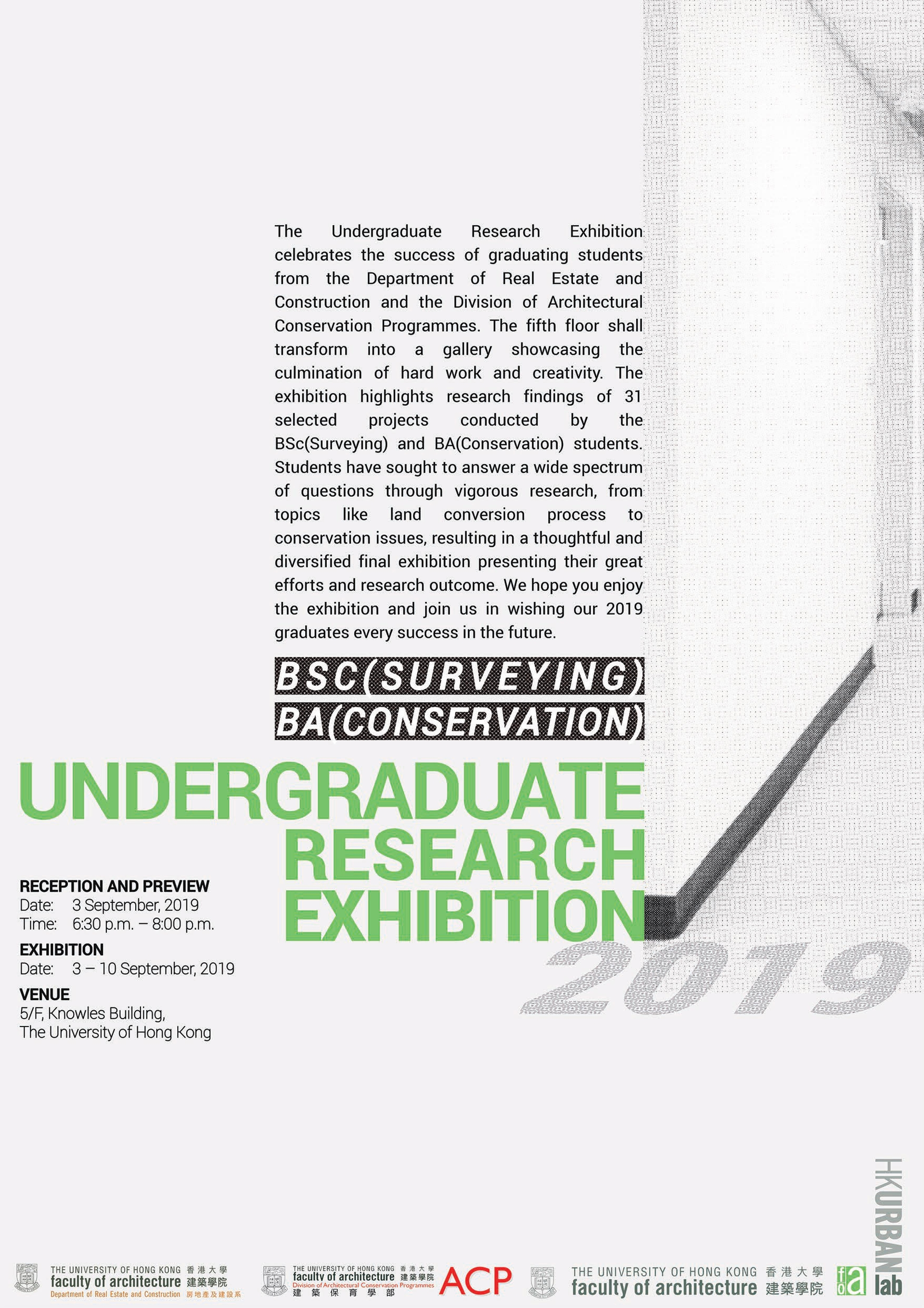 Undergraduate Research Exhibition – BSc(Surveying) and BA(Conservation)