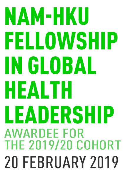 20190220 NAM-HKU Fellowship in Global Health Leadership