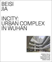 InCity: Urban Complex in Wuhan 1