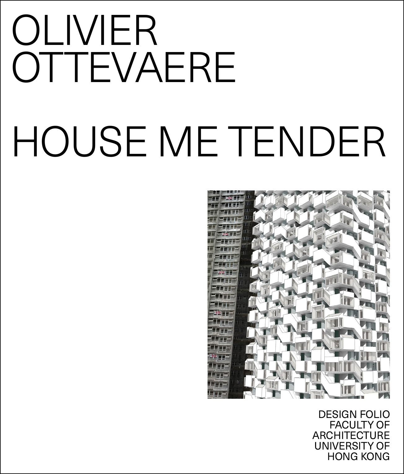 House Me Tender 1