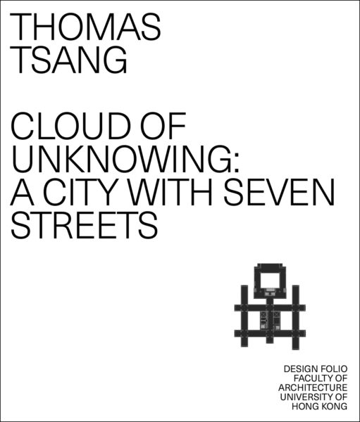 Cloud of Unknowing: A City with Seven Streets