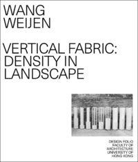 Vertical Fabric: Density in Landscape 1