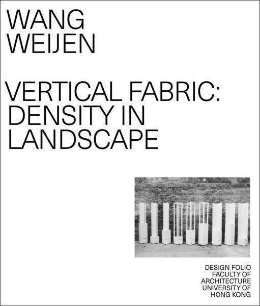 Vertical Fabric: Density in Landscape