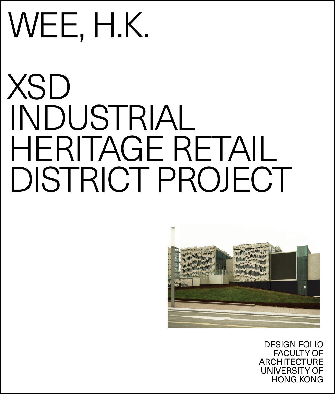 XSD Industrial Heritage Retail District Project