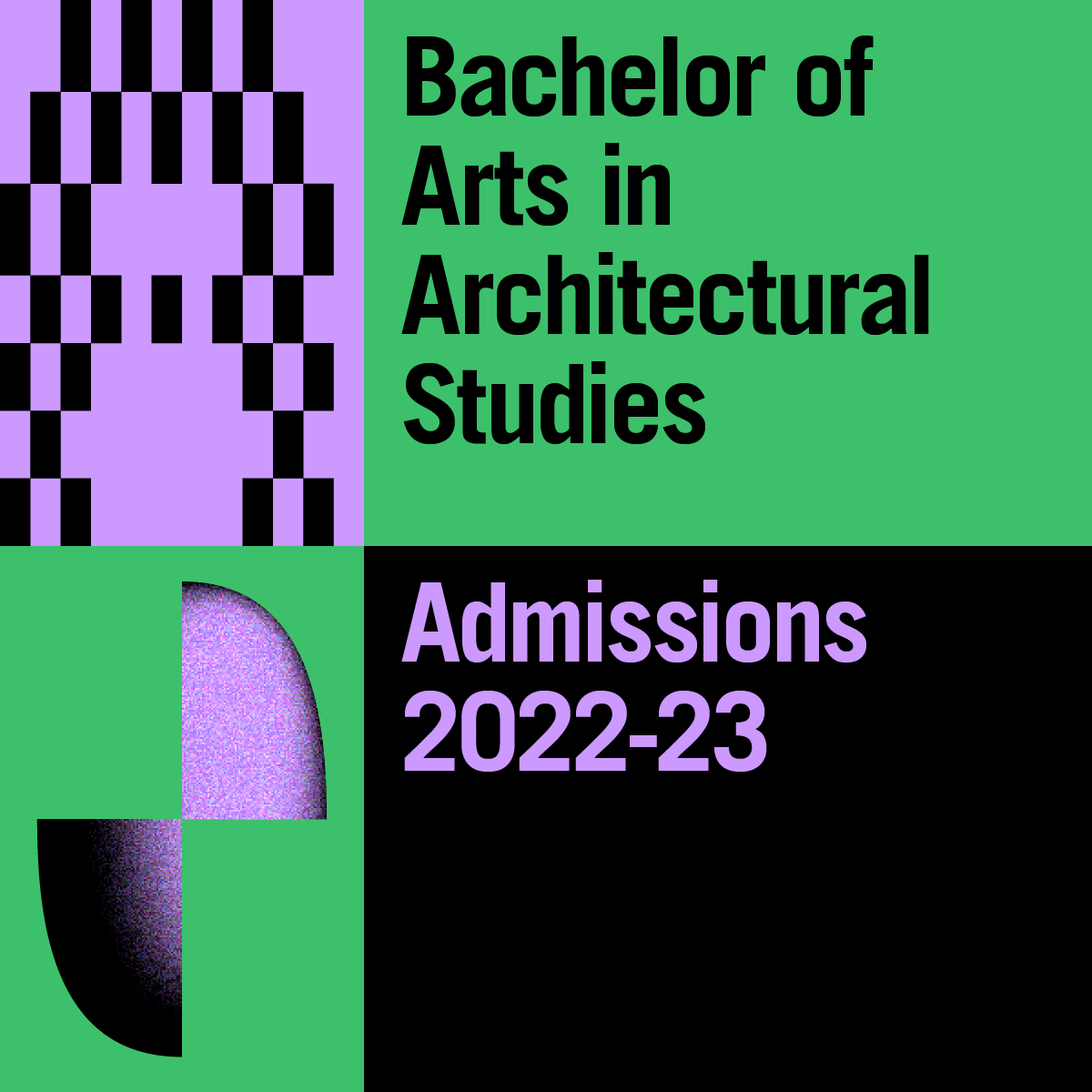 Bachelor of Arts in Architectural Studies Admissions 2022-23