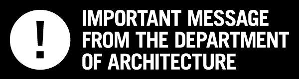 Important message from the Department of Architecture