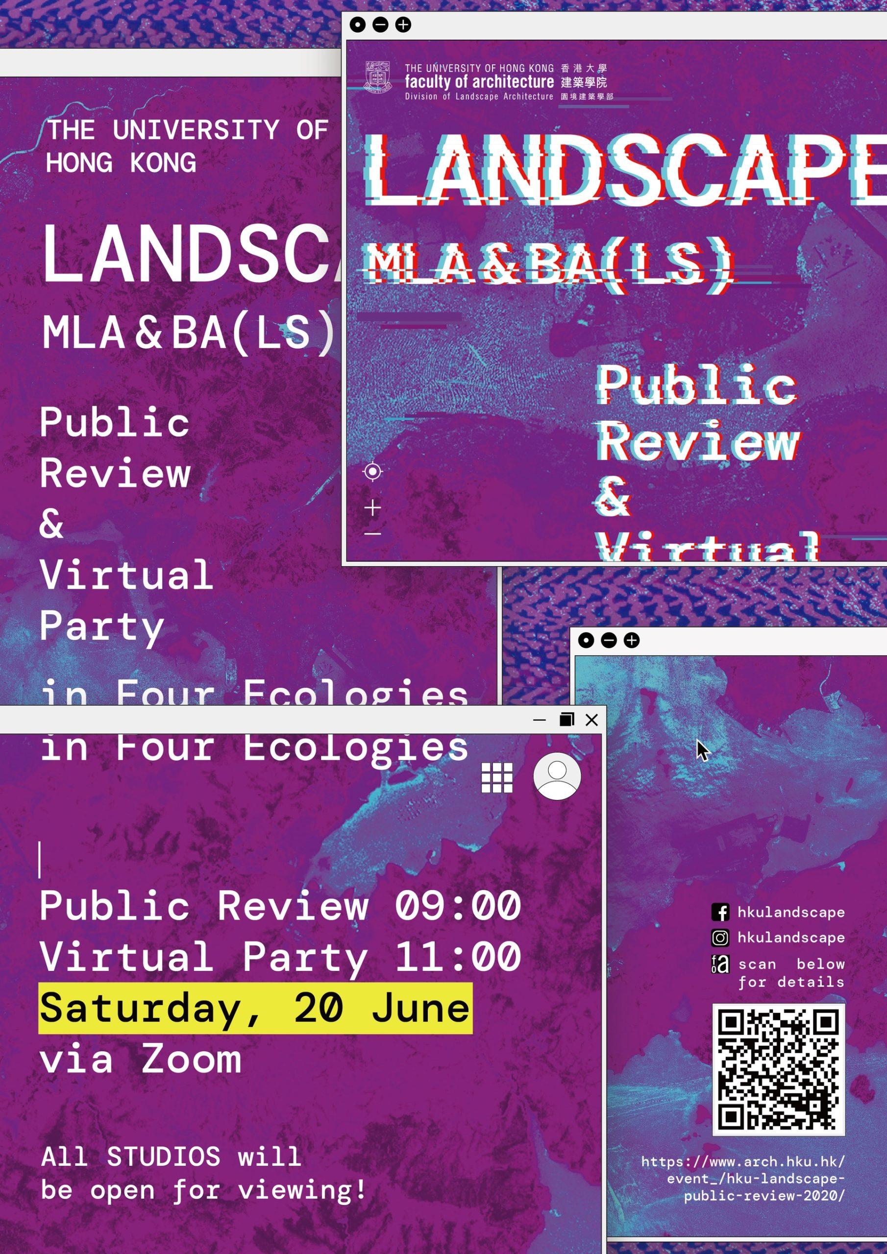 HKU Landscape Public Review & Virtual Party in Four Ecologies
