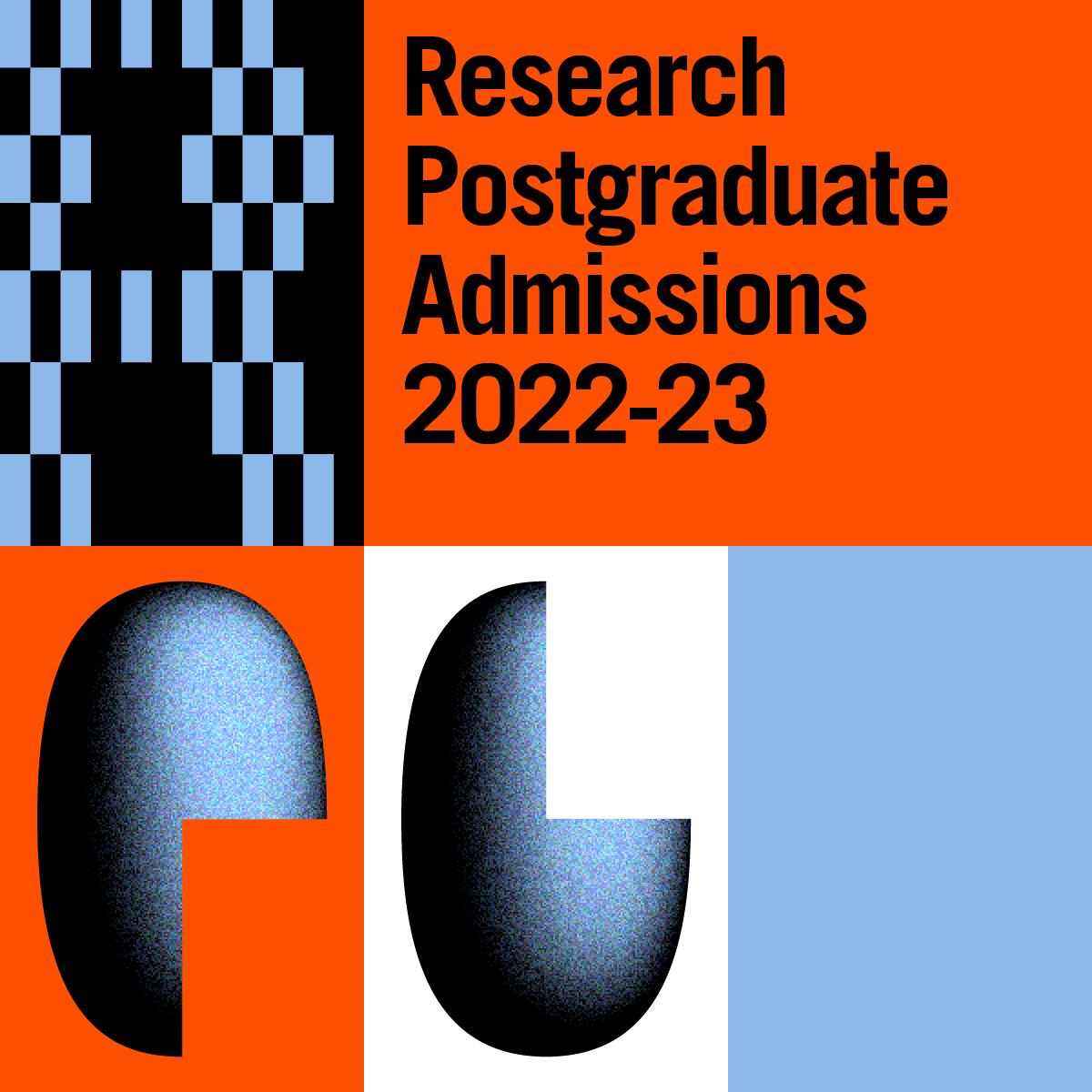 Research Postgraduate Admissions 2022-23