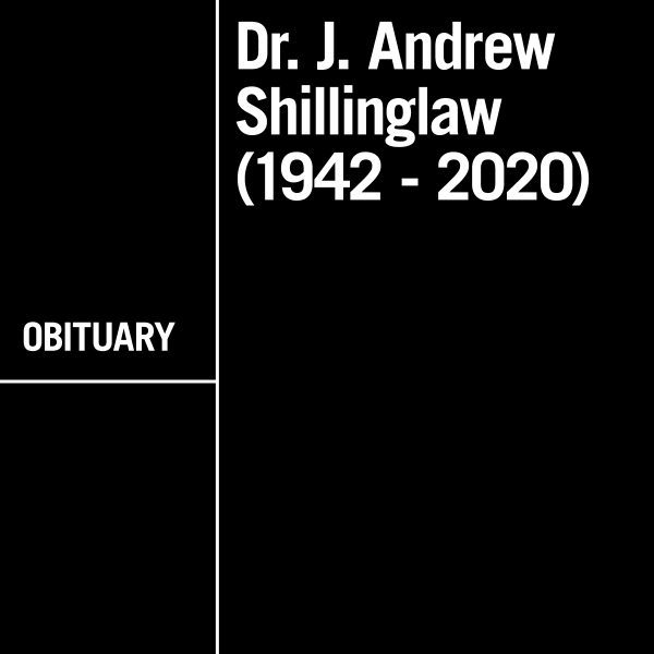 In Memory of Dr. J Andrew Shillinglaw