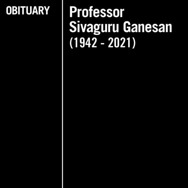 In Memory of Professor Sivaguru Ganesan (1942-2021)
