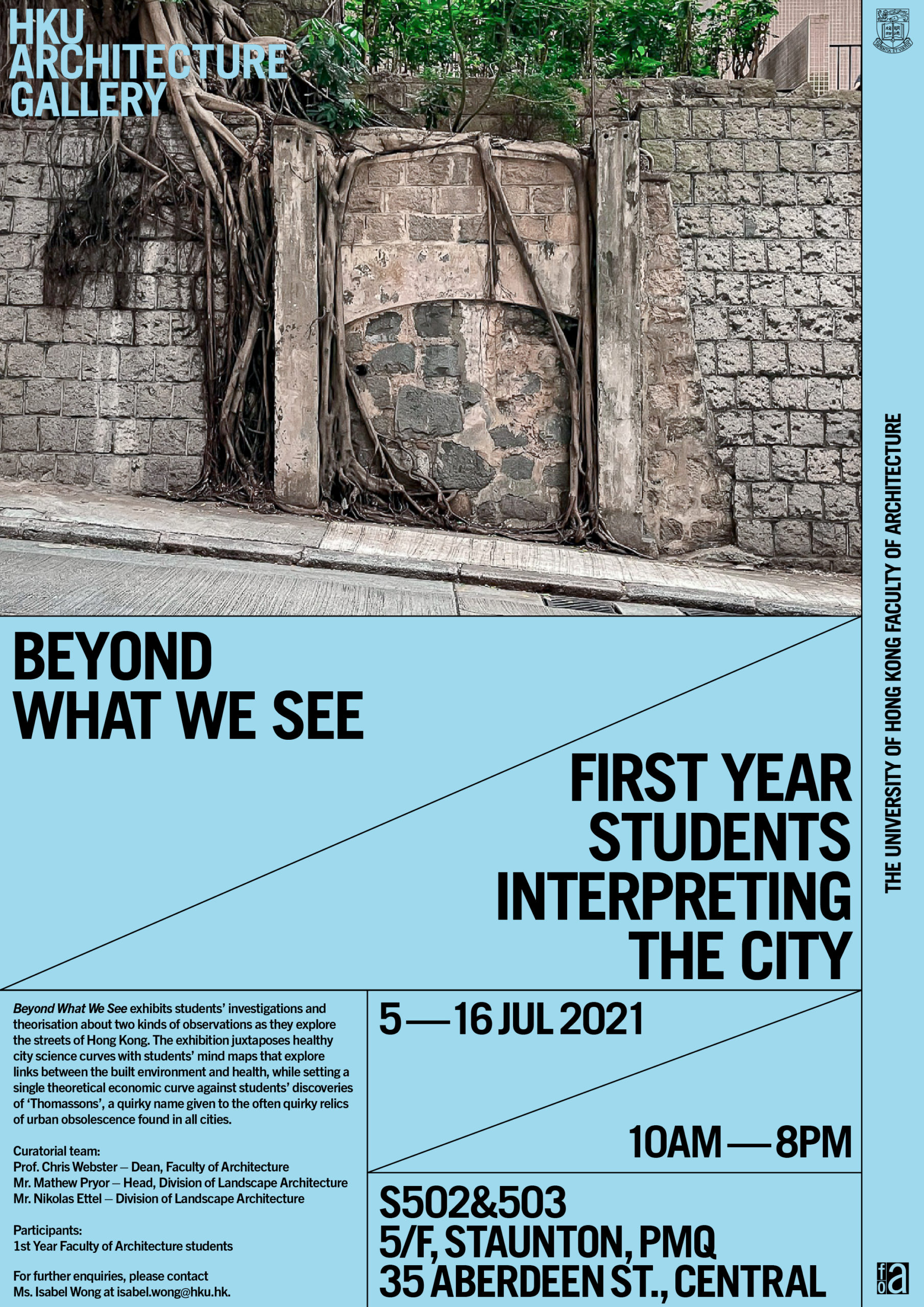 """""""Beyond What We See – First year students interpreting the city"""" Exhibition @ PMQ"""