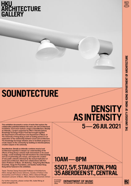 """""""Soundtecture – Density as Intensity"""" Exhibition @ PMQ"""