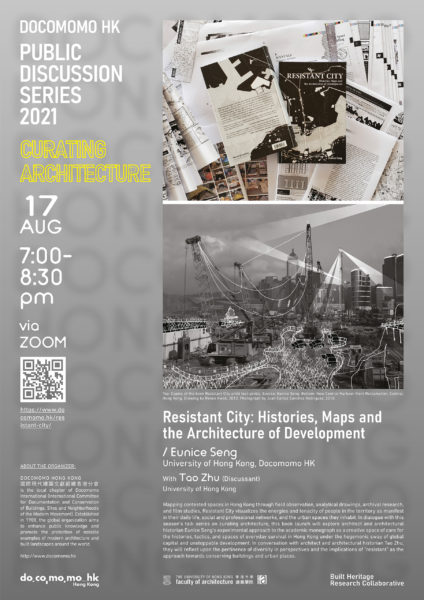 Resistant City: Histories, Maps and the Architecture of Development (Docomomo HK Public Discussion Series)