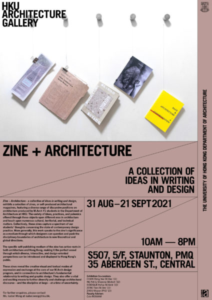 """""""Zine + Architecture – a collection of ideas in writing and design"""" Exhibition @ PMQ"""