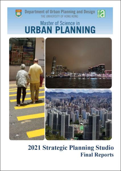 2021 Strategic Planning Studio Final Reports