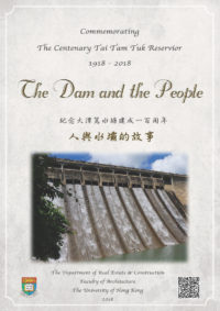 Commemorating the Centenary of Tai Tam Tuk Reservoir Dam on the Hong Kong Island – A Showcase of Interdisciplinary Archeological Evidence 1