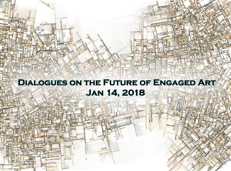 Dialogues on the Future of Engaged Art