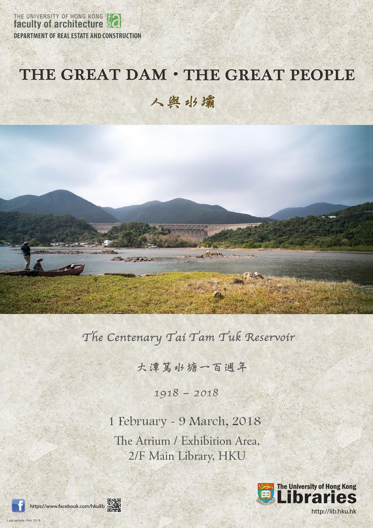 Commemorating the Centenary Tai Tam Tuk Reservoir – The Great Dam, the Great People