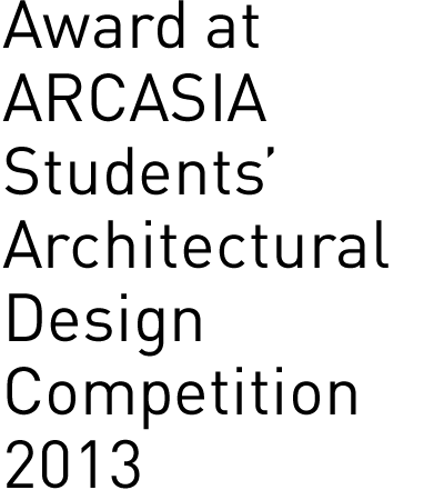 Mr. Keung Kai Teng Humphrey (BA(AS) graduate 2013) has been selected as one of the three winners of the ARCASIA Students' Architectural Design Competition-2013