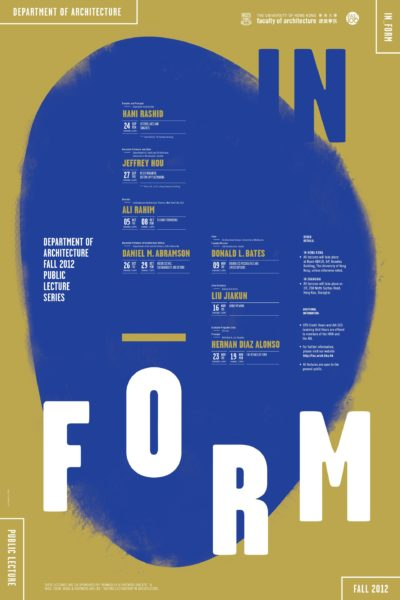 Department of Architecture Fall 2012 Public Lecture Series – In_Form