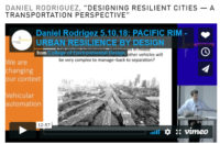 """DANIEL RODRIGUEZ, """"DESIGNING RESILIENT CITIES — A TRANSPORTATION PERSPECTIVE"""""""